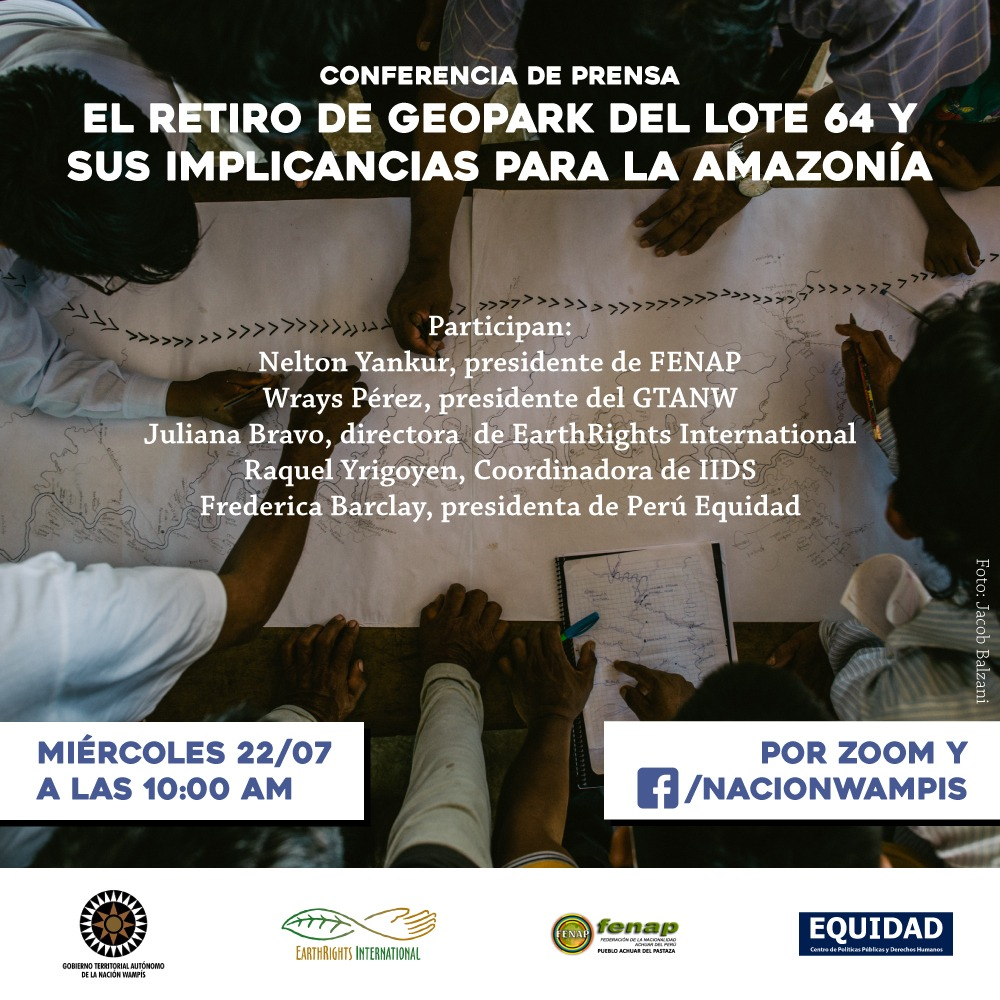 CONFERENCIA DE PRENSA: EL RETIRO DE GEOPARK DEL LOTE 64 Y SUS IMPLICANCIAS PARA LA AMAZONÍA